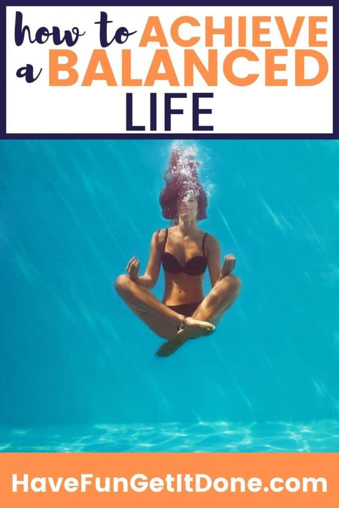 Girl meditating under water, text overlay read: how to achieve a balanced life